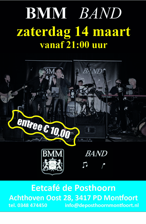 Optreden 14 maart BMM BAND bij de Posthoorn Montfoort
