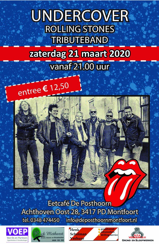 Optreden 21 maart Undercover (Rolling Stones Tributeband) bij de Posthoorn Montfoort